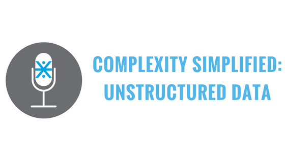 complexity simplified unstructure data