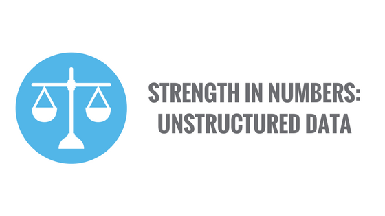 strength in numbers unstructured data