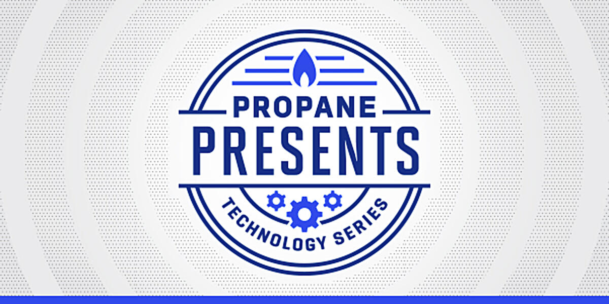Propane Presents - Technology Series