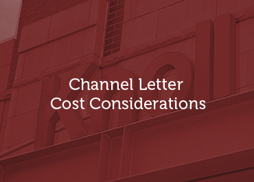 Channel Letter Signs Cost Consideration