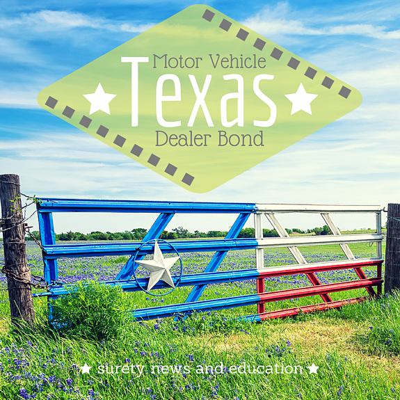 How To Get Your Texas Auto Dealer Bond And License