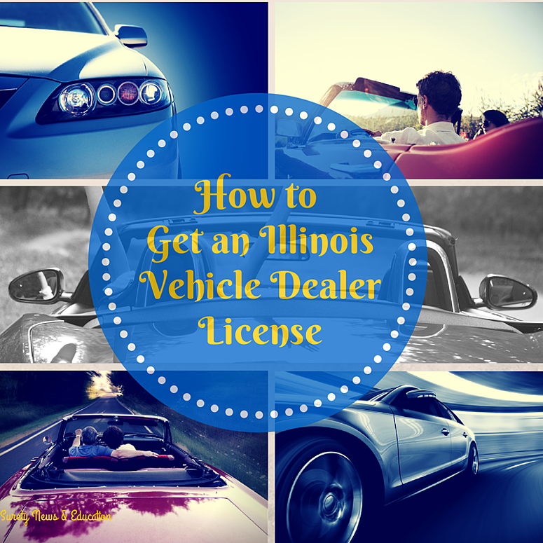 How To Get An Illinois Auto Dealer License