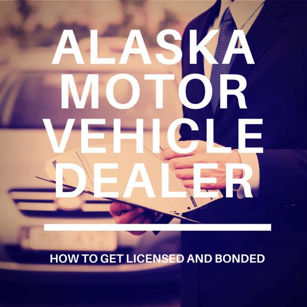 how to become a motor vehicle dealer in alaska. Black Bedroom Furniture Sets. Home Design Ideas