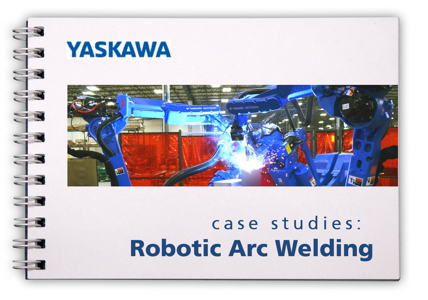 download the ebook Case Studies: Robotic Arc Welding