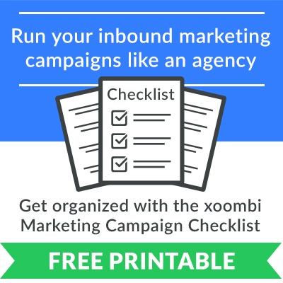 xoombi inbound marketing checklist- run your marketing campaigns like an hubspot gold partner agency!