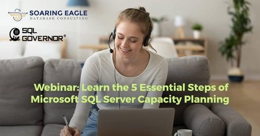 Webinar: 5 Essential Steps ofCapacity Planning on Microsoft SQL Server Active-Active Failover Cluster Instances