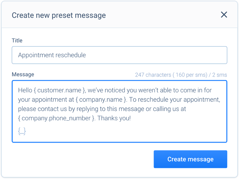 Create preset messages to speed up response time