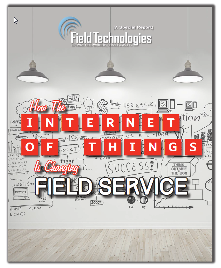 Free White Paper: Field Technologies Magazine- How the IoT is Changing Field Service