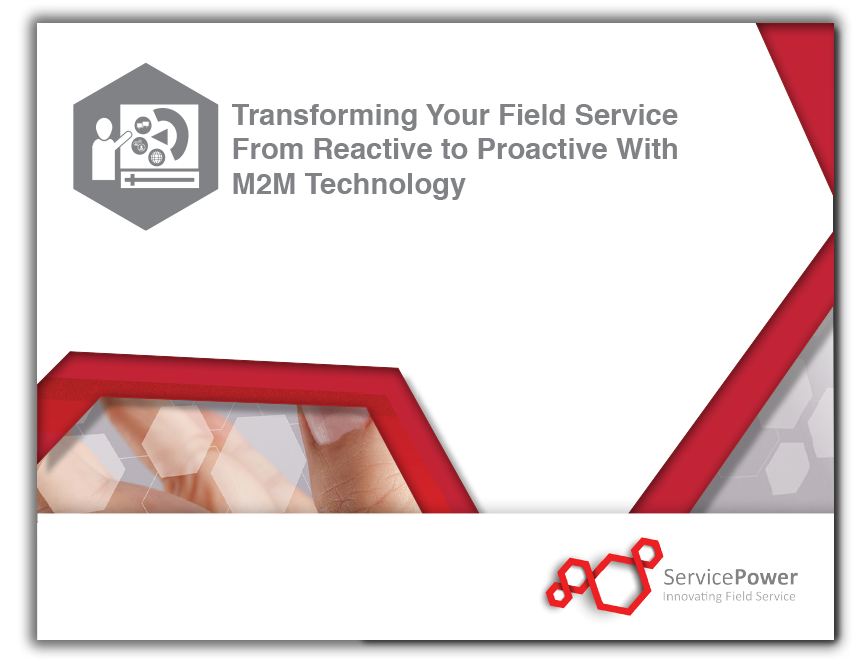 Download the Webinar: Transforming Your Field Service From Reactive to Proactive With M2M Technology