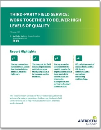 Third-Party Field Service: Work Together to Deliver High Levels of Quality