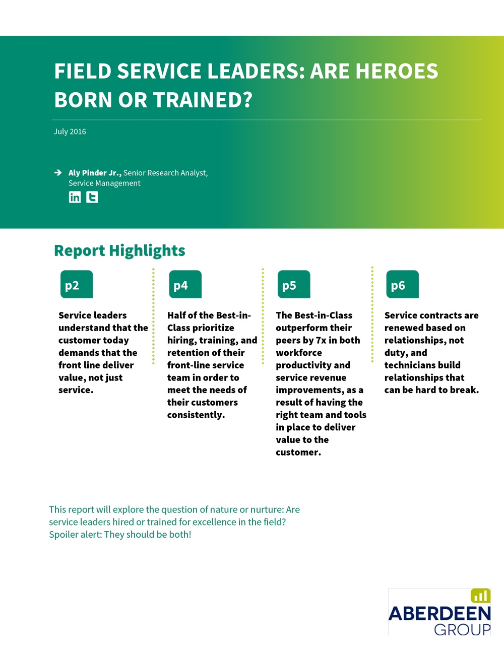 Field Service Leaders: Are Heroes Born or Trained?