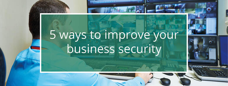 5 ways to improve your business security blog image