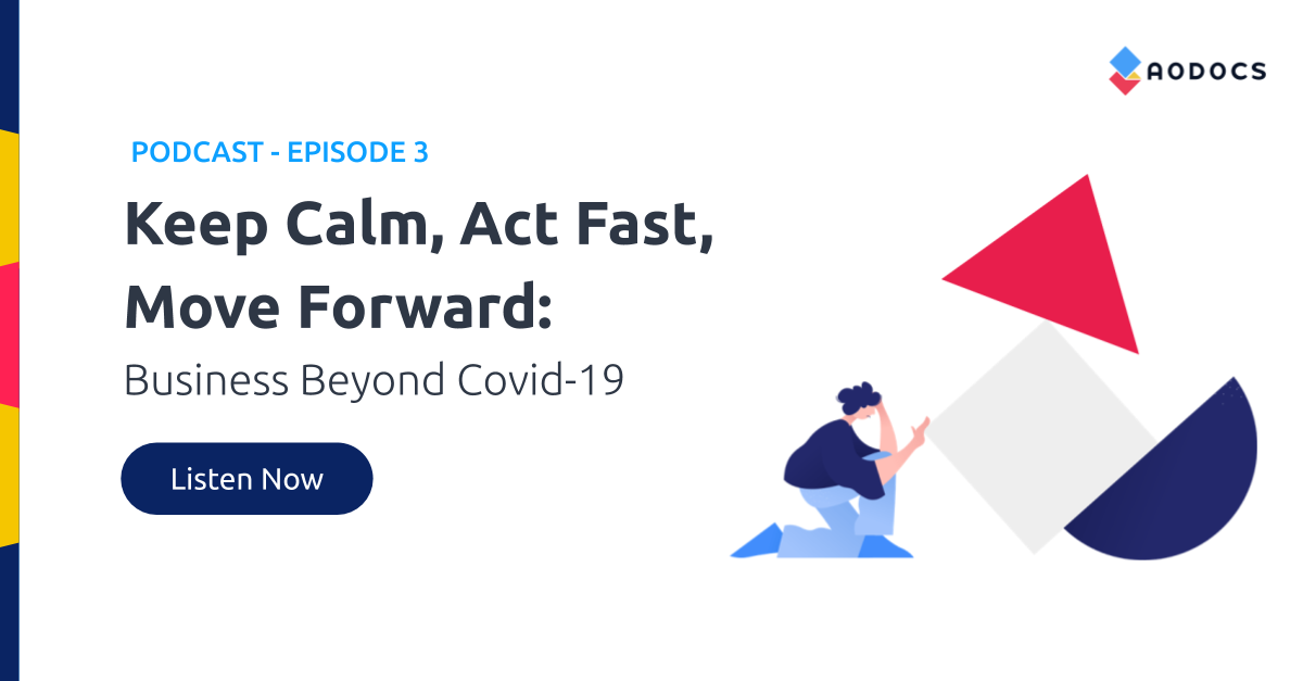 Keep Calm, Act Fast, Move Forward: Business Beyond Covid-19