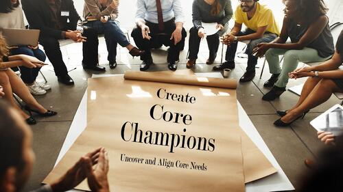 Creating Core Champions-1