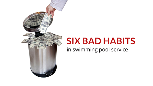 6 Free Habit Changes that Save Time and Money in Pool Service