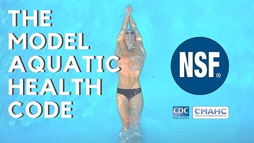 NSF/ANSI 50 Certification and the Model Aquatic Health Code