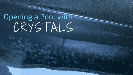Four Things to do When you Open a Pool with Crystals in it