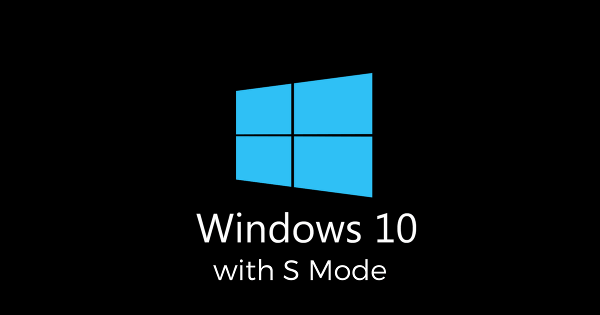 Windows S Mode