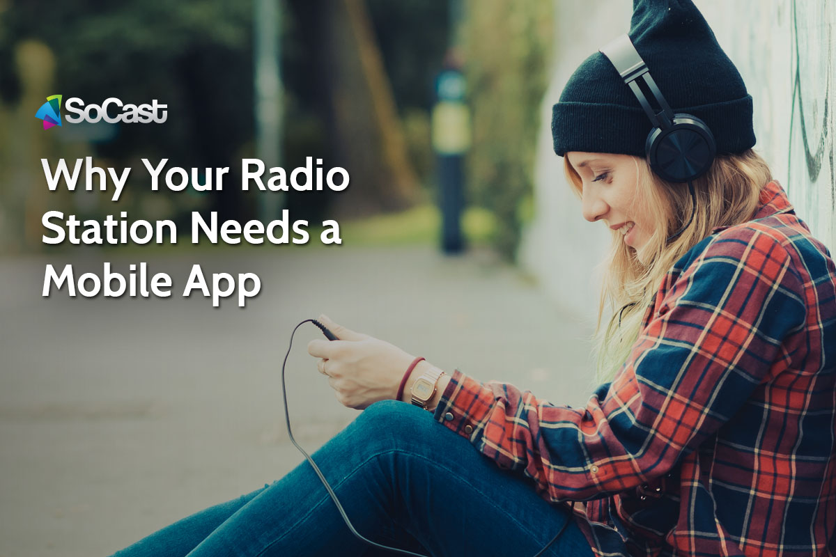 Why Your Radio Station Needs a Mobile App