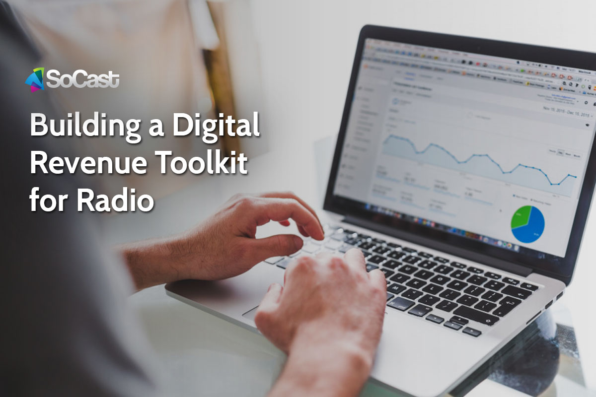 Building a Digital Revenue Toolkit for Radio