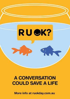 Ask the question today of a family member, friend or colleague: RuOK?