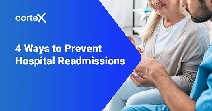 4 Ways to Prevent Hospital Readmissions