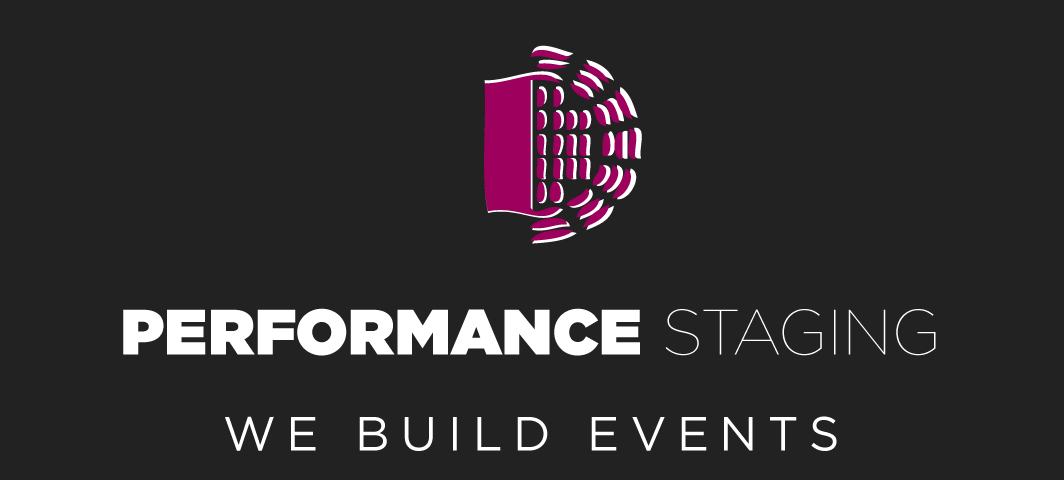 PERFORMANCE STAGING | WE BUILD EVENTS