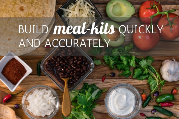 building meal kits quickly and accurately