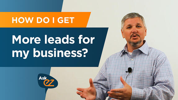 How do I get more leads? - Ask EZ