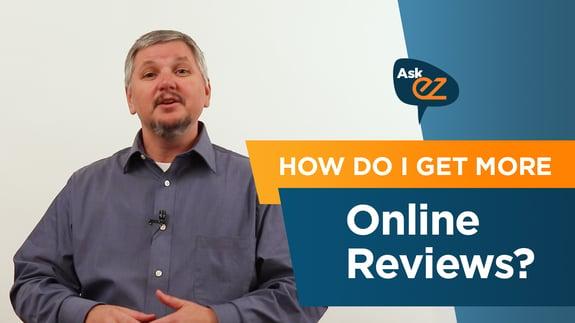 How do I get more online reviews? - Ask EZ