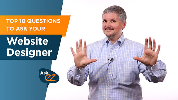 Top 10 questions to ask your website designer - Ask EZ