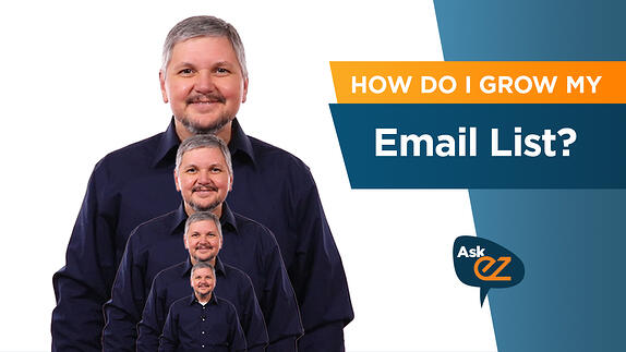 How do I grow my email list? - Ask EZ