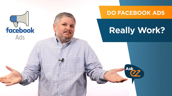 Do Facebook Ads Really Work - Ask EZ