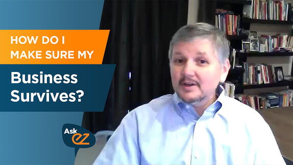 How Do I Make Sure My Business Survives? - Ask EZ