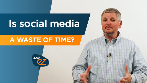 Is social media a waste of time? - Ask EZ
