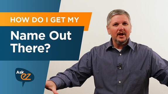 How do I get my business name out there? - Ask EZ