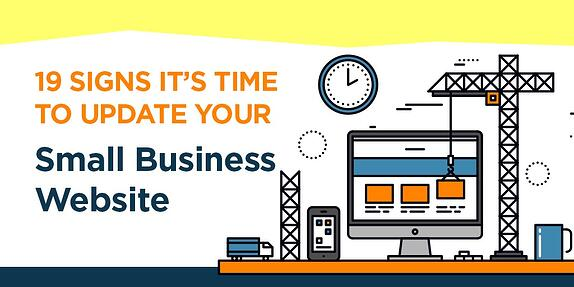 19 Signs It's Time to Update Your Small Business Website