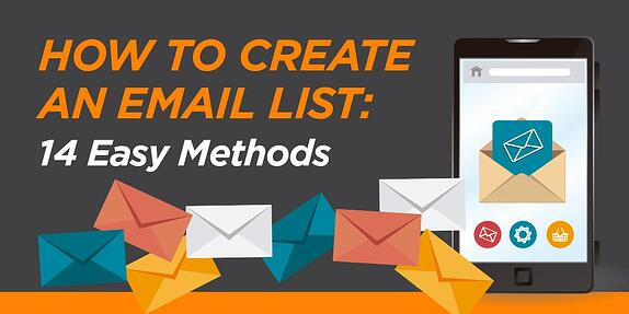 How to Create an Email List: 14 Easy Methods