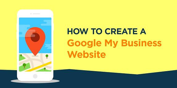 How to Create a Google My Business Website