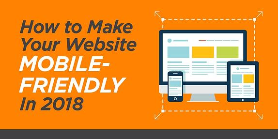 How to Make Your Website Mobile-Friendly in 2018