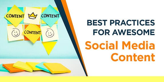 Best Practices for Awesome Social Media Content