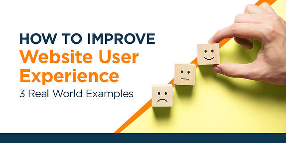 How to Improve Website User Experience – 3 Real World Examples