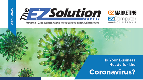 The EZSolution April 2020 Newsletter