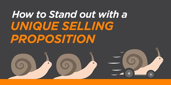 How to Stand Out with a Unique Selling Proposition