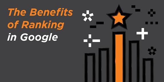 Benefits of Ranking in Google
