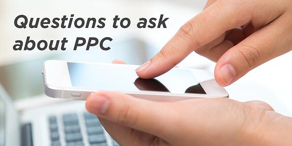 Questions to Ask About PPC