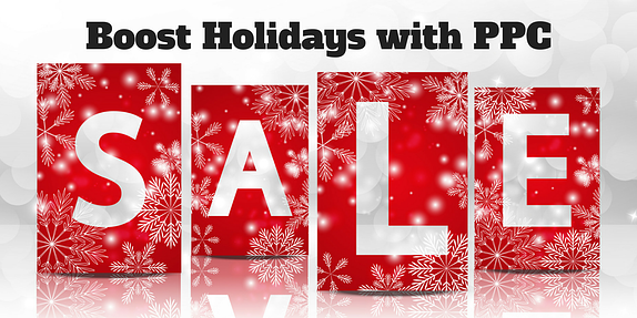 How to Boost Holiday Sales with PPC