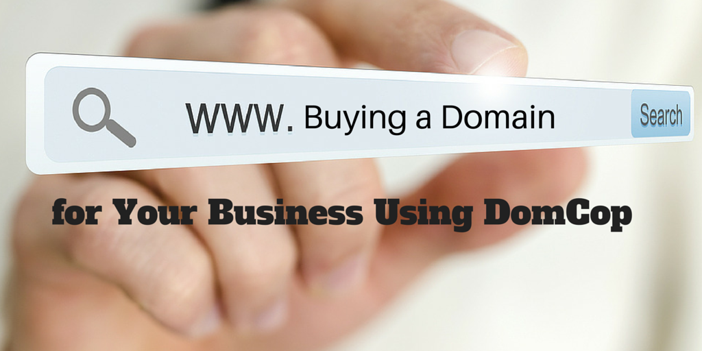 Buying A Domain For Your Business