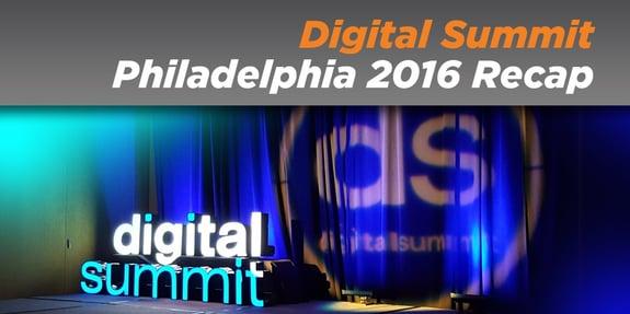 Digital Summit Philadelphia 2016 Recap