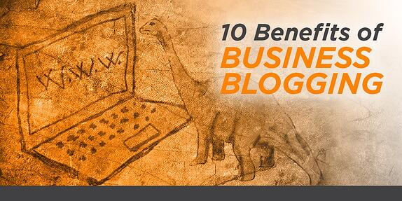 10 Benefits Of Business Blogging